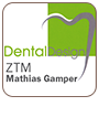 DentalDesign ZTM Mathias Gampert